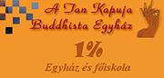 A Tan Kapuja Buddhista Egyház 1%